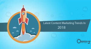 Latest Content Marketing Trends In 2018