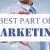 The Best Parts of Marketing
