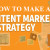 How To Make A Content Marketing Strategy