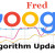 Fred: Latest Google Algorithm Update